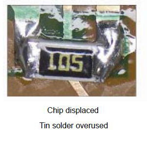 Chip displaced Tin solder overused